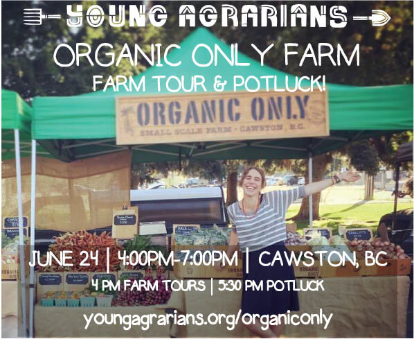 Young Agrarians Farm Tour at Organic Only in Cawston