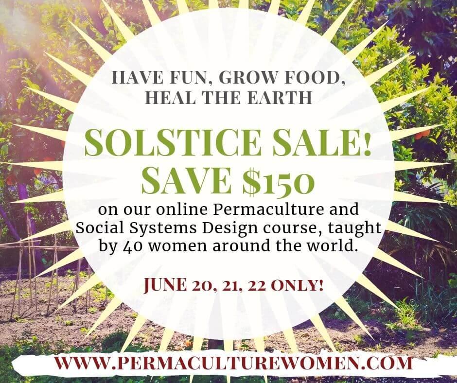 Permaculture Women's Guild Online PDC Summer Solstice Sale!